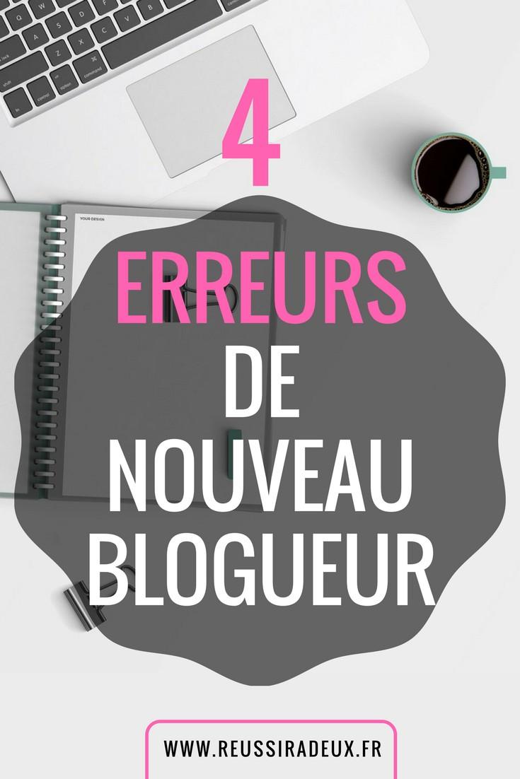 4 erreurs de nouvau blogueur à éviter