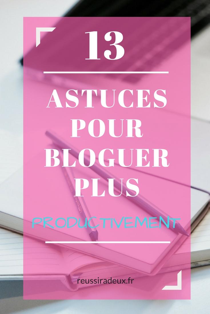 bloguer productivement