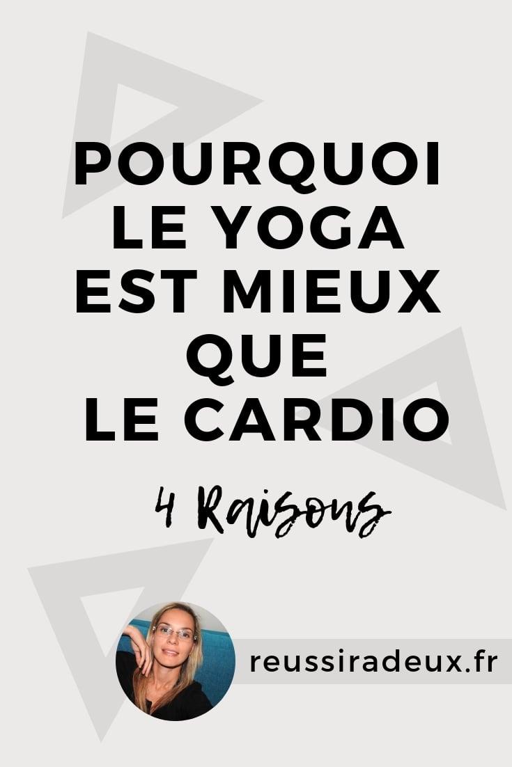 yoga mieux que le cardio reussiradeux