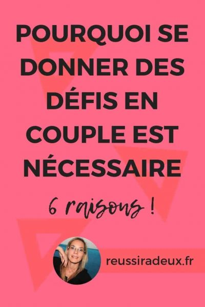 donner defis couple reussiradeux