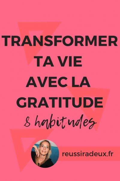 transformer sa vie avec gratitude reussiradeux